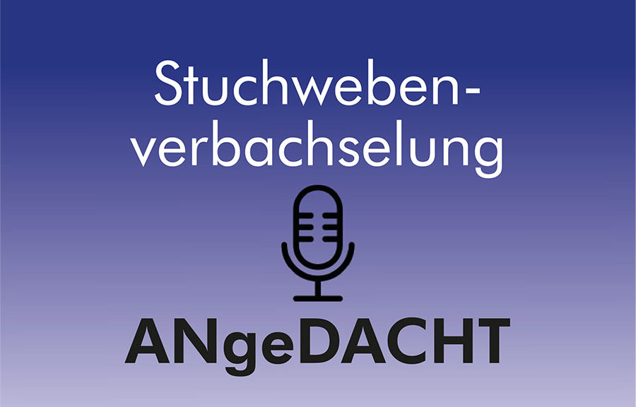Podcast Bild Stuchwebenverbachselung